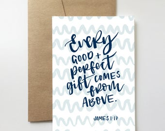 Biblical Baby Card | New Baby. Pregnancy. Baby Shower. Baptism. Christening. Biblical. James 1:17.