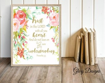 Printable, Bible Verse Printable, Trust in the Lord with all your heart printable, Proverbs 3:5, Floral printable, Wall Decor