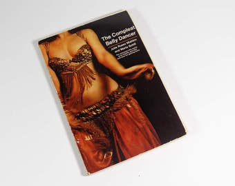 The Compleat Belly Dancer - Julie Russo Mishkin Marta Schill - Belly Dancing Guide How-To 1973 Middle Eastern Dance