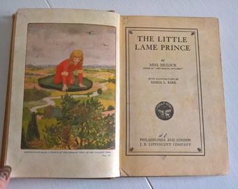 The Little Lame Prince by Miss Dinah Maria Mulock Craik --- Illustrated by Maria L. Kirk --- Antique Children's Chapter Book Vintage Novel