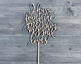 """I have found the one whom my soul loves Wedding Cake Topper 5"""" inches wide, Bible Verse, Unique Laser Cut Toppers Ngo Creations"""