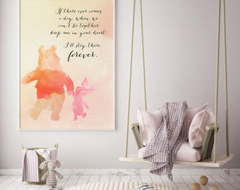 Winnie The Pooh Quote//nursery print//Keep Me In Your Heart//I'll Stay There Forever//Piglet and Pooh//watercolor art//Winnie the Pooh Room