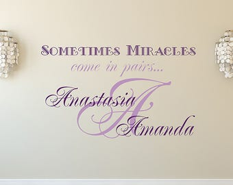 Personalized Name Wall Decal For Twins Sometimes Miracles Come In Pairs Quote Decal Initial Vinyl Sticker Home Decor aa307