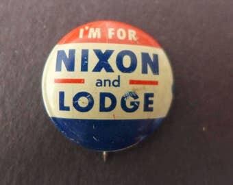 """Vintage 1960 Nixon Lodge Campaign Button - """"I'm for Nixon and Lodge"""""""