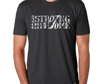 Craft beer t-shirt- Go Strong or Go Home! - multiple colors