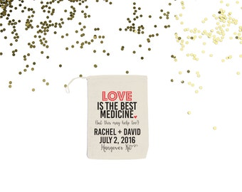 Love is the Best Medicine {set of 10} Wedding Hangover Kit Bags Custom Wedding Favor Bags
