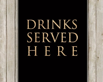 8x10 Drinks Served Here Print, Bar Cart Printable, Cocktail Rose Gold Art, Bar Poster, Bar Printable Art, Instant Digital Download