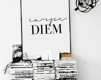 carpe DIEM  - Home Decor - Wall Decor - Typography - Inspiration Print - Digital Print - Motivation Print - CUSTOM SIZE