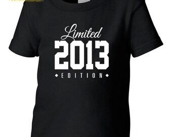 2013 Limited Edition Birthday Toddler Tshirt, Toddler 4th Birthday Tshirt, Toddler's Birthday Tshirt, Gift for Toddler Birthday