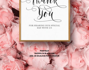 Wedding Sign Single-Sided Printed Diy Printable Digital File Only — The Kaytlyn Collection — Thank you for sharing our special day with us