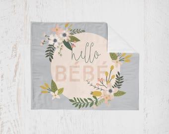 Baby Blanket Hello Bebe. Floral Baby Blanket. Baby Bedding. Toddler Blanket. Hello Baby Blanket. Minky Blanket.
