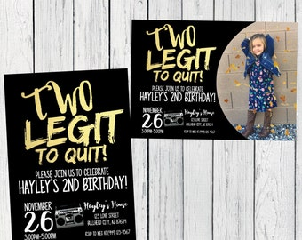 Two Legit to Quit - 2nd Birthday -Personalized photo invitation- ***Digital File*** (Two-Legit)