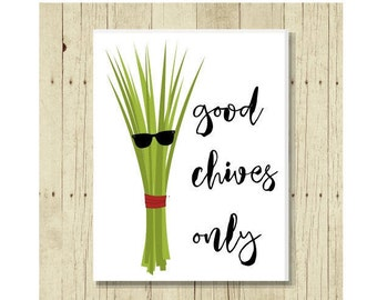 Funny Magnet, Good Chives Only, Food Pun, Gift for Chef, Chives, Cute Fridge Magnet, Gift for Cook, Cute Magnets, Gifts Under 10