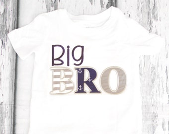 Big Brother nautical shirt Big Bro navy Nautical t-shirt Baby Anchor family shirts baby boy first birthday nautical add parents shirts