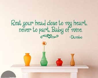 Rest Your Head Close To My Heart Never To Part Baby Of Mine Dumbo Vinyl Wall Decal Sticker