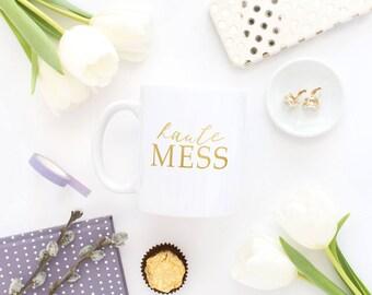Haute Mess Coffee Mug, Gold Foil Mug, Gold Mug, Ceramic Gold Mug, Coffee Mug, White Ceramaic Mug, Gold Foil, Real Gold Foil