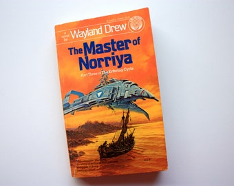 The Master of Norriya by Wayland Drew / Vintage Science Fiction Book / Sci Fi Book / First edition / Del Ray Book