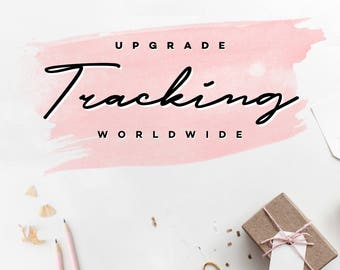 Upgrade - Shipping with Tracking - WORLDWIDE
