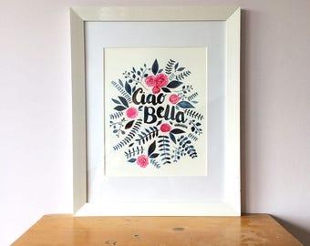 Ciao Bella, Illustration, Original Watercolour Painting, Floral Art, Floral Illustration, Watercolour Painting, Wall Art, Brush Lettering,