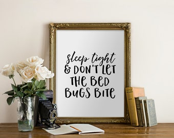 Sleep Tight Don't Let the Bedbugs Bite, Modern Black and White Minimalist Art, Printable Art, Home Decor, 8x10 PDF JPEG