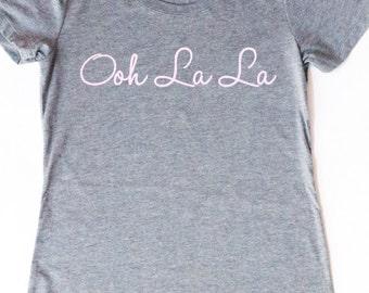 Ooh La La Shirt