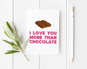 Funny Anniversary Card, I Love You More Than Chocolate, Valentines Day Card, Chocolate Anniversary Card, Card For Wife, Card for Husband