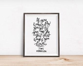 Toni Morrison Quote Print | Motivational Print, Inspirational Poster, Motivational Quote, Inspirational Prints, Inspirational Quotes
