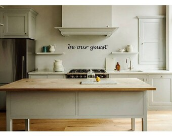 be our guest- Beauty and the Beast inspired kitchen decor, wall art, wall decal