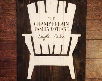 Family Cottage Sign | Wood Sign | White on Wood | Cottage Decor | Custom Cottage Sign | Adirondack Chair