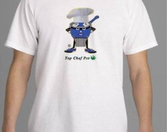 Top Chef Pothead - Design on Front and Back