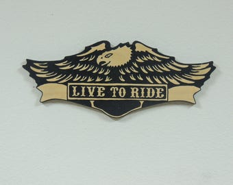 Live to Ride sign (Hand routed)