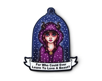 Beautiful Beast Sticker - Gothic Art, Grunge Sticker, Movie Quote, Fantasy Creature, Fairy Tale Art, Magical Girl