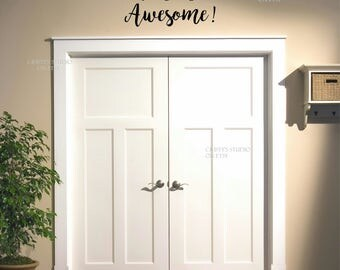 Doorway Decal - Today is going to be Awesome!