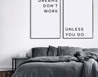 Dreams Don't Work Unless You Do, Motivational Print, Printable, Dream Quote, Inspirational Poster, Inspirational Quote, Motivation