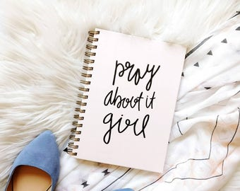 Prayer Journal / hardcover journal / 100 pages / wire bound journal / pray about it girl / stationery gift / gift for her / office note book