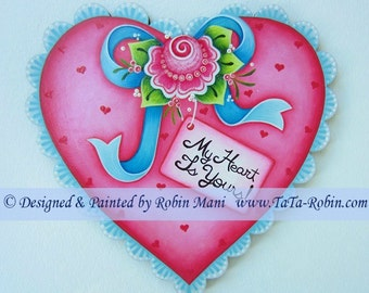 344 My Heart Is Yours - Decorative Painting Pattern Packet - Wooden Scalloped Heart - Painted w/ Bow-Rose & Tag - Instructions-DIY- Seasonal