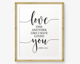 Wedding Bible Verse Printable, Love one another like I have loved you, John 13:34, Scripture Art, Wedding Sign, Wedding Decor