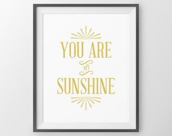 You Are My Sunshine Yellow Baby Girl Nursery Wall Decor Nursery Wall Art Quote for Baby Girl Nursery Baby Shower Newborn Baby Girl