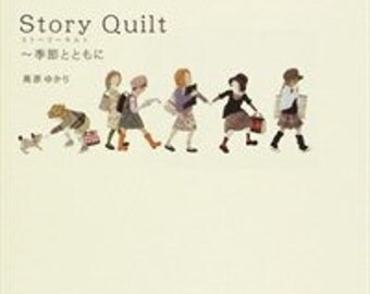 Story Quilt - hard cover - japanese quilt book