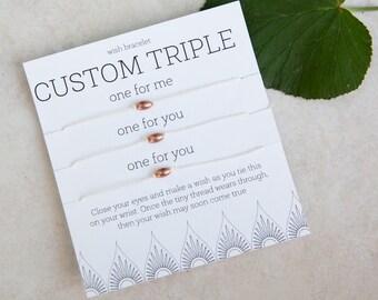 Custom Triple Wish Bracelet, Friendship Bracelet, string bracelet, Create your own Wish Bracelet, Party Favor, gift for Mom, Sister Bracelet