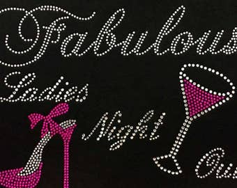 "Wine, Glasses, Shoe, Fabulous, Night Out, Social, Drink, Humor, Bling, Diva, Rhinestone ""Ladies Night Out"" T-Shirt"