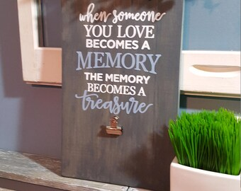 Memory Sign, In memory of, lost loved one sign, in memory of sign, when someone you love, photo sign, in remembrance of, in memory sign