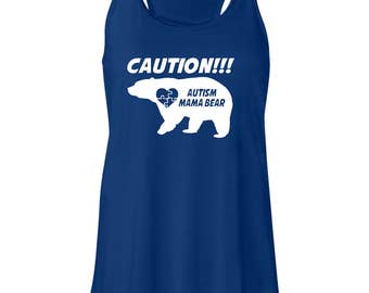 Caution Autism Mama Bear Ladies Flowy Tank