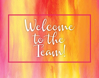 "Pink Fire ""Welcome To The Team"" 4 x 6 Postcards - 50 for 11.99!"