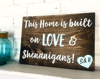 Love and Shenanigans | Wood Sign | Home Decor | Housewarming Gift | Painted Sign | Wall Decor | Rustic Sign | Wedding Gift | Wood Decor