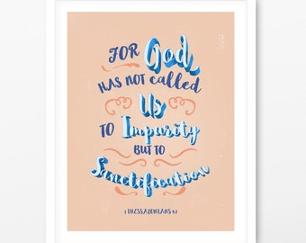 For God Has Not Called Us art print, Wall decor, I Thessalonians 4:7, Poster Art  8x10 print