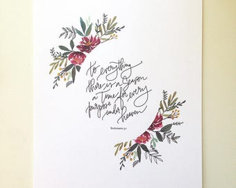 Ecclesiastes 3:1 Hand Lettered and Watercolor Art Print