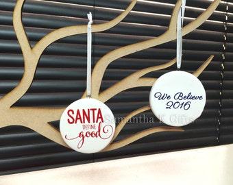 Ceramic Christmas decoration - Naughty list, We believe, classical / humorous