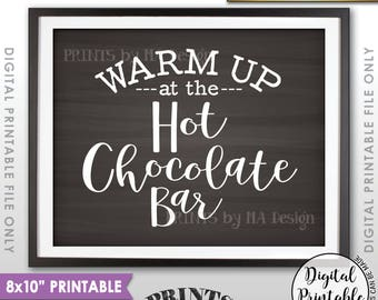 "Hot Chocolate Bar Sign, Warm Up at the Hot Chocolate Bar, Hot Chocolate Sign, Hot Cocoa, 8x10"" Chalkboard Style Printable Instant Download"