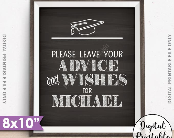 "Graduate Advice Sign, Please leave your Advice & Wishes for the Graduate Advice for Grad Party Decor, 8x10"" Chalkboard Style Printable Sign"